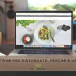 Sito web per ristorante: perché adesso è ancora più necessario